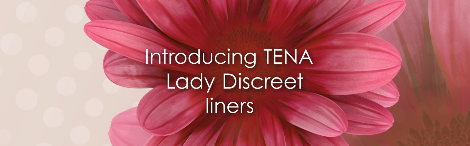 Introducing new TENA Lady Discreet Liners