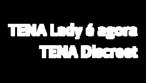 TENA Discreet range