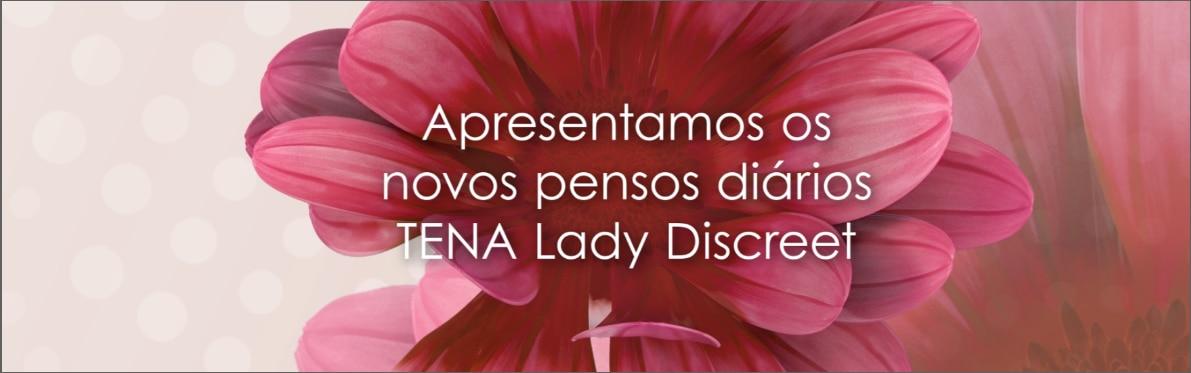 Apresentamos os novos pensos diários TENA Lady Discreet