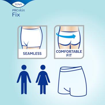 TENA Fix er sømløse og komfortable, og utformet for å passe både menn og kvinner