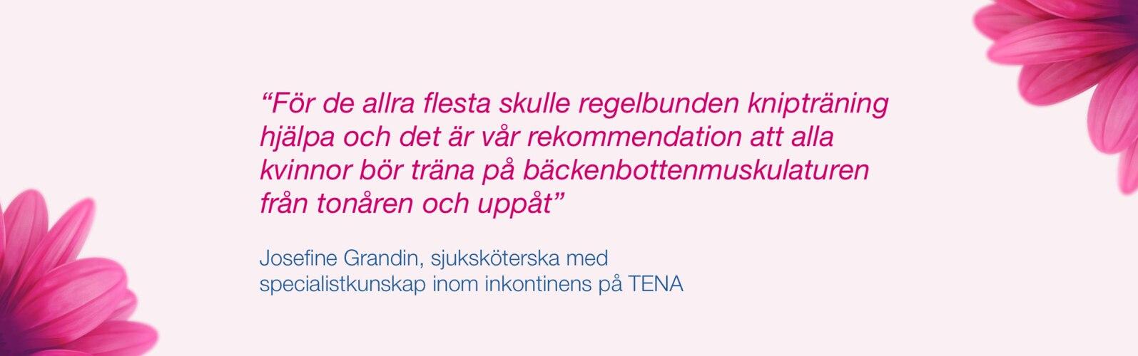 Citat från uroterapeuten Josefine Grandin