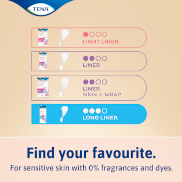 Find your favorite in the TENA lights range of incontinence liners for sensitive skin